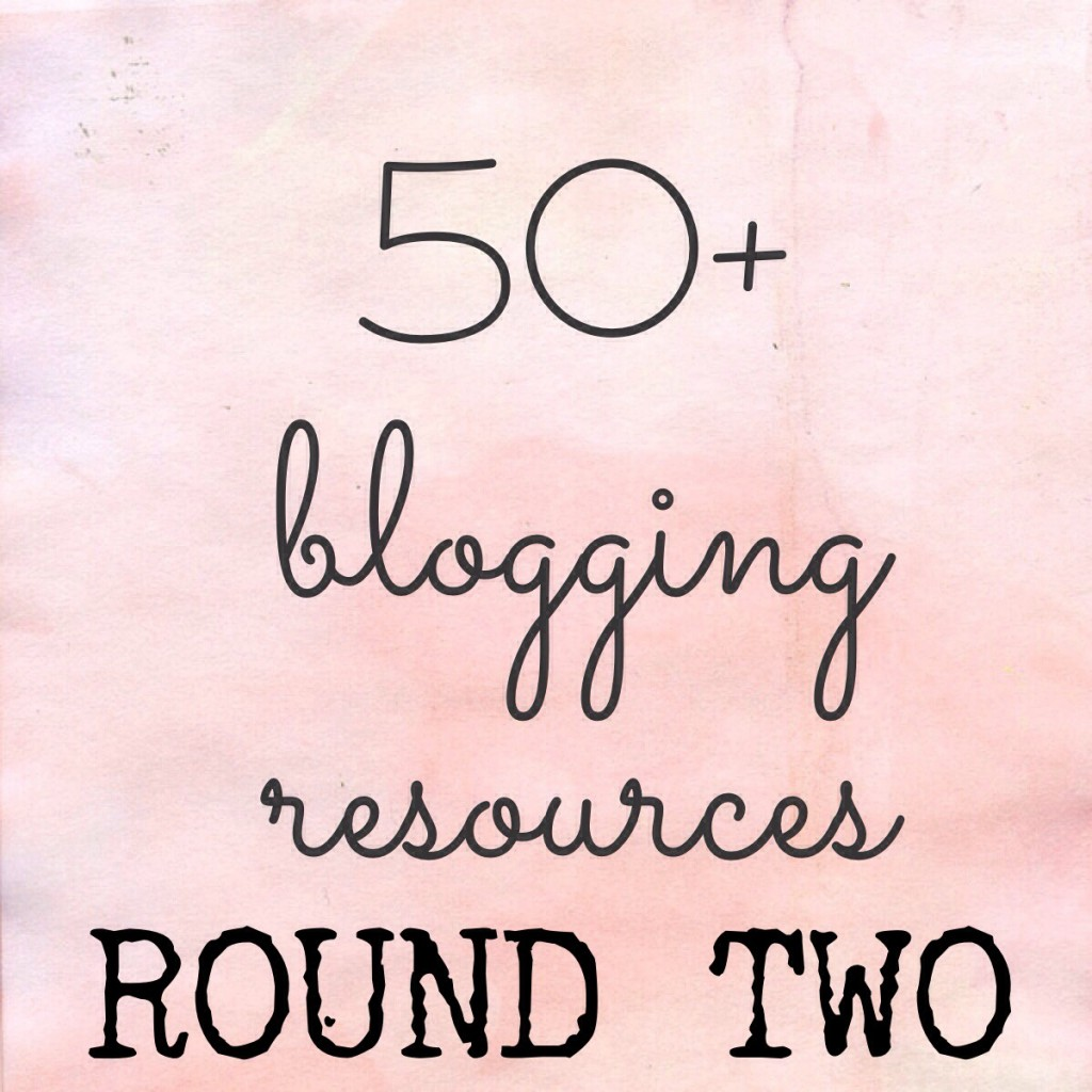 50 Blogging Resources Round 2 | Girl on the Move Blog