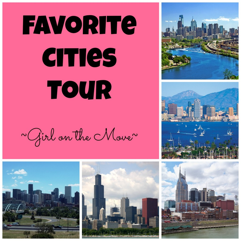 My Favorite Cities   Girl on the Move Blog