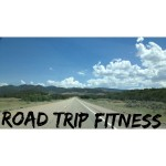 Road Trip Fitness | Girl on the Move Blog