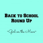 Back to School Round Up | Girl on the Move