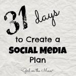 Create a Social Media plan #write31days #blogging