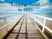 Looking Ahead to 2015