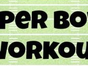 Super Bowl Workout Header