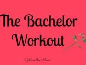 Bachelor Workout Header