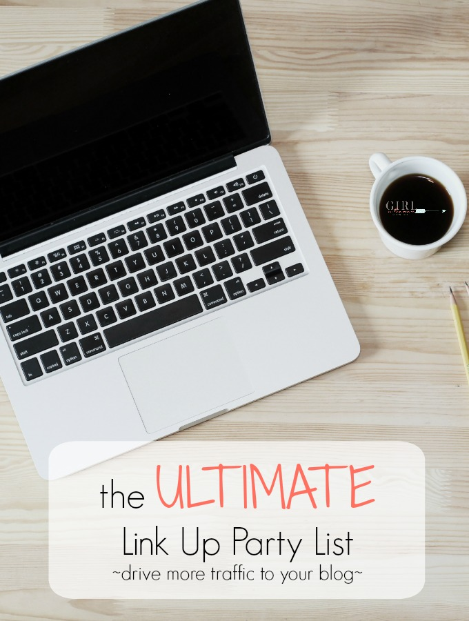 The Ultimate Link Up Party List has links to more than 100 blogging link up parties sorted by day and including link party details