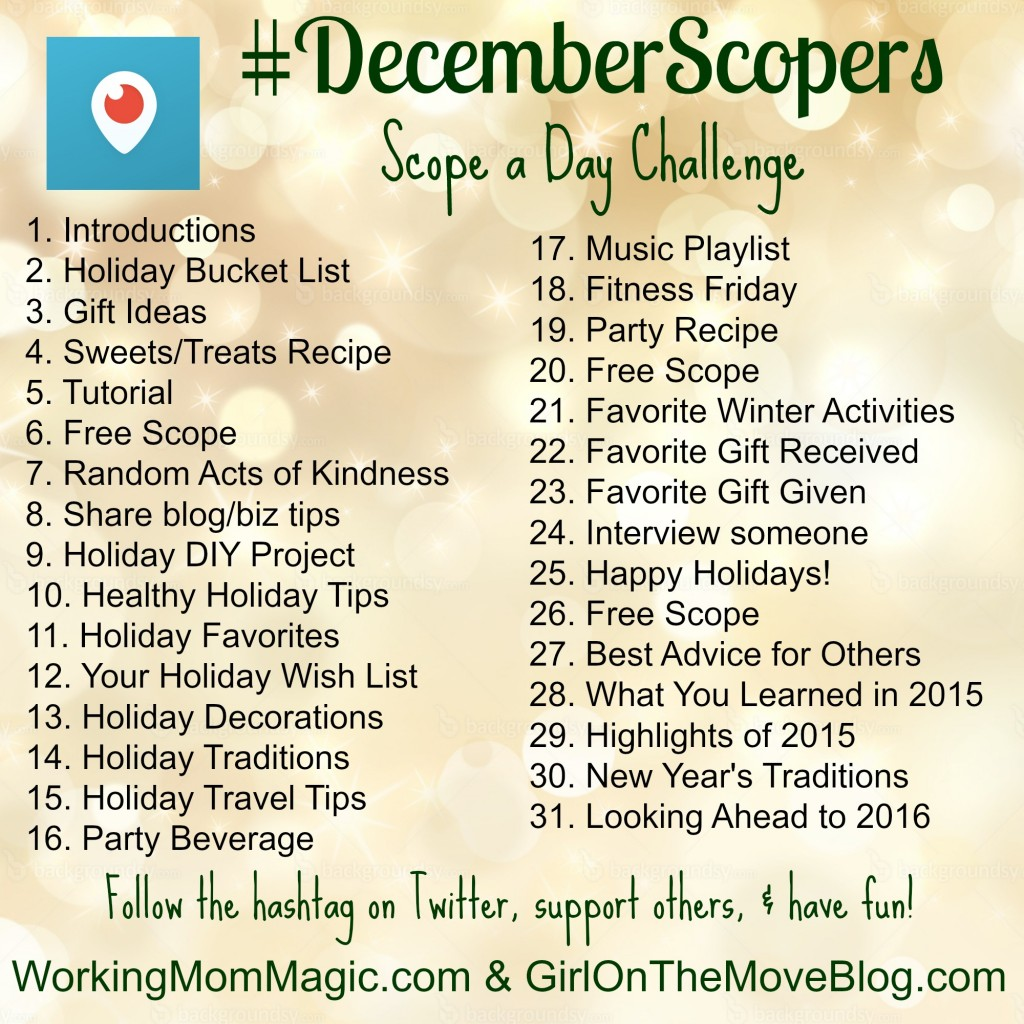 December Scopers challenge...a daily periscope challenge