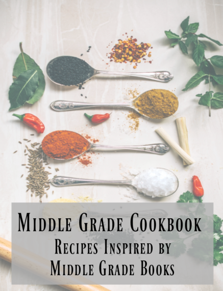 A middle grade cookbook filled with appetizers, main dishes, desserts, and drinks from your favorite middle grade books.